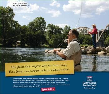 Few places can compete with our trout fishing.  Even fewer can compete with our Medical Center!