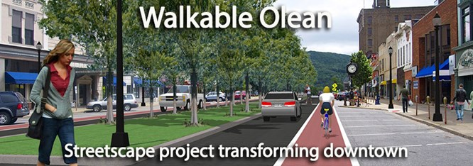 Olean; awarded a significant grant from NYS to transform our downtown.  We are proud!