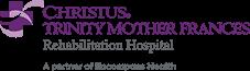 Christus Trinity Mother Frances Rehabilitation Hospital Logo