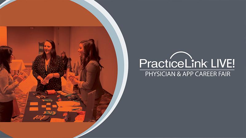 PracticeLink Live! Physician Career Fair and Free Educational Seminar