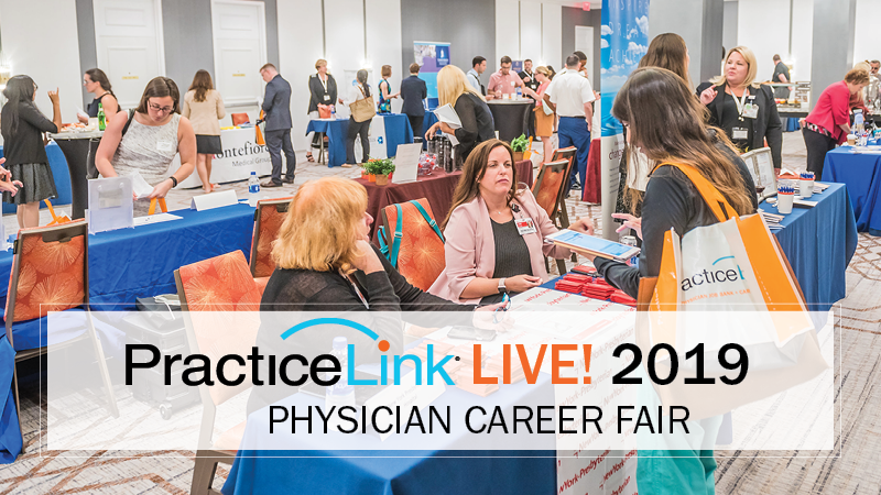 PracticeLink Live! Physician Career Fair and Free Educational Seminar